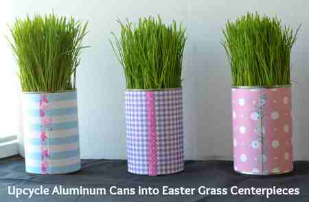 Upcycle-Aluminum-Cans-into-Easter-Grass-Centerpieces