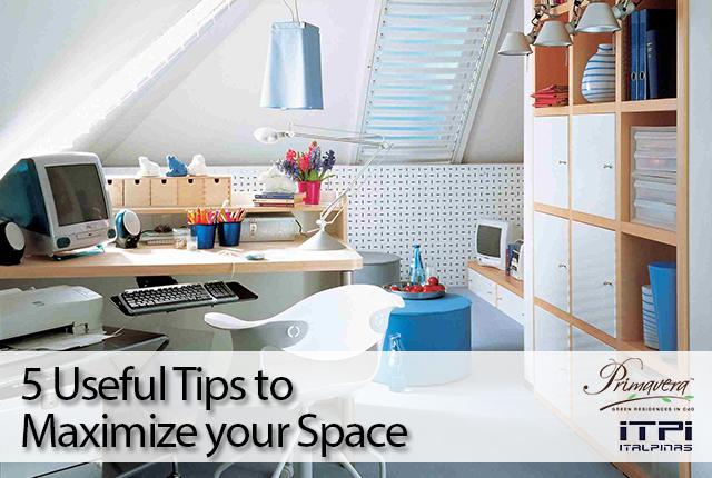 maximize space