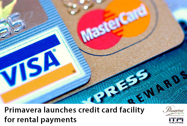 Payments via Credit Card Now Accepted @ Primavera Residences